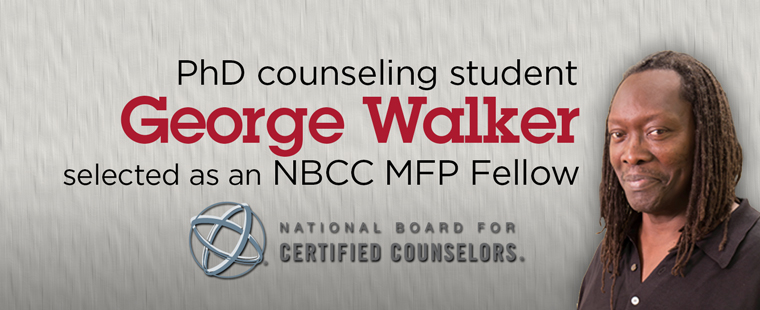 PhD counseling student George Walker selected as an NBCC MFP Fellow