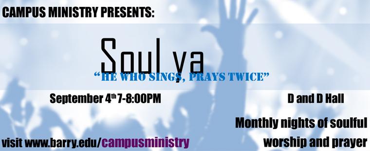 Campus Ministry Presents: Soul Ya