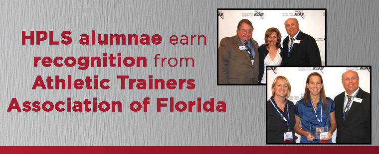HPLS alumnae earn recognition from Athletic Trainers Association of Florida