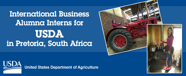 International Business alumna interns as marketing assistant for USDA in Pretoria, South Africa