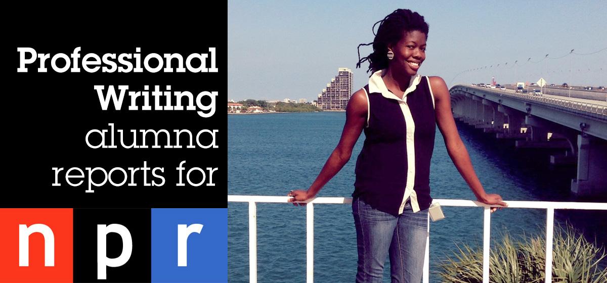 Professional Writing alumna lands story on NPR