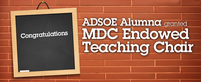 ADSOE alumna given MDC Endowed Teaching Chair award