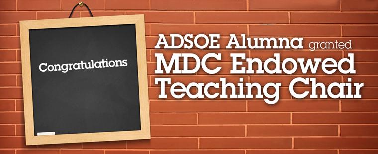 ADSOE alumna given MDC Endowed Teaching Chair award