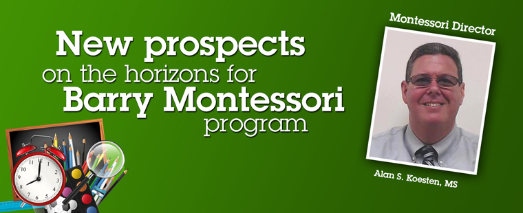New prospects on the horizons for Barry Montessori program