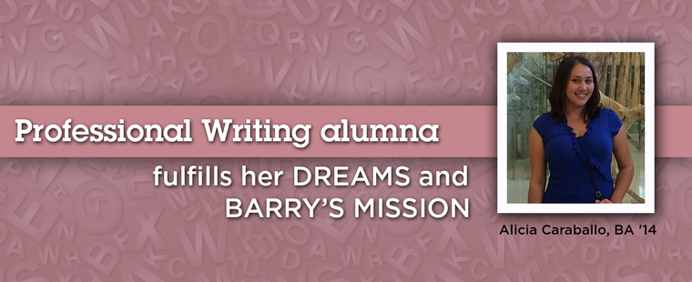 Professional Writing alumna fulfills her dreams and Barry's mission