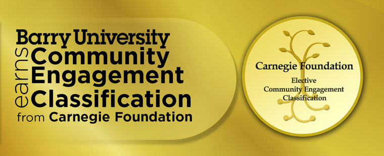 Barry University earns Community Engagement Classification from Carnegie Foundation