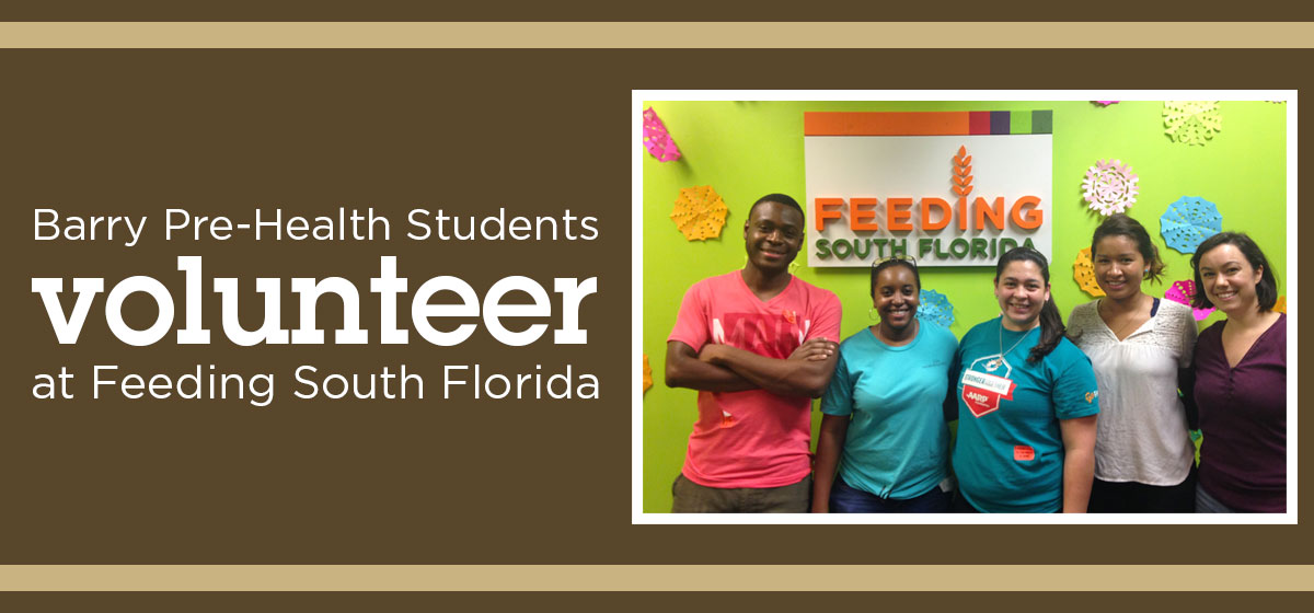 Barry Pre-Health Students volunteer with Feeding South Florida