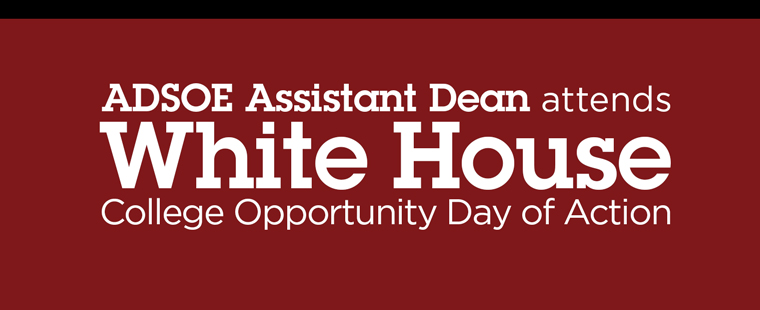 ADSOE assistant dean among representatives at College Opportunity Day of Action