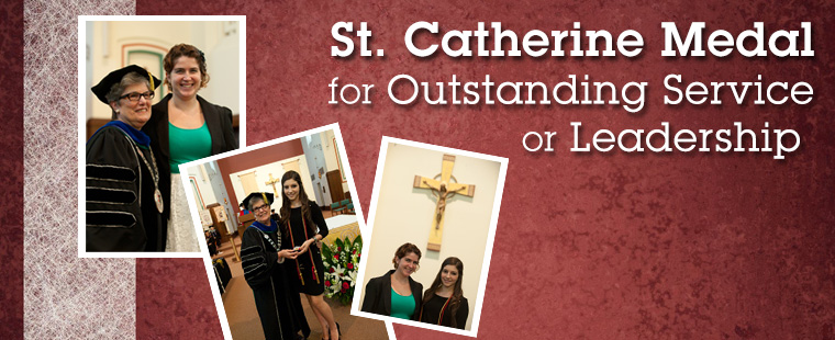 Nominations now open for annual St. Catherine Medal for Outstanding Service