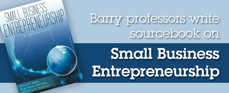 Barry professors write sourcebook on Small Business Entrepreneurship