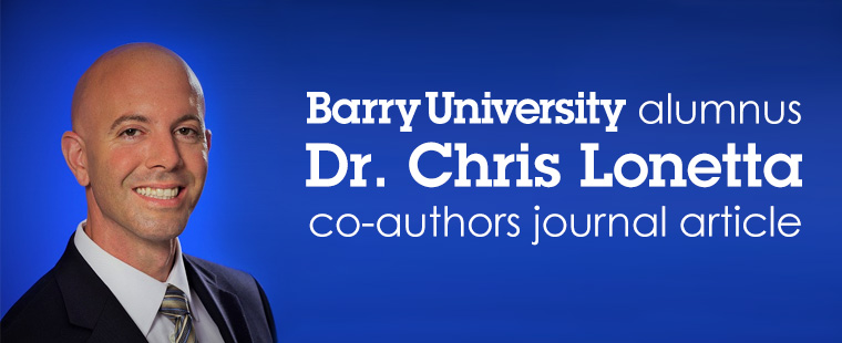 Barry alumnus Dr. Chris Lonetta co-authors journal article