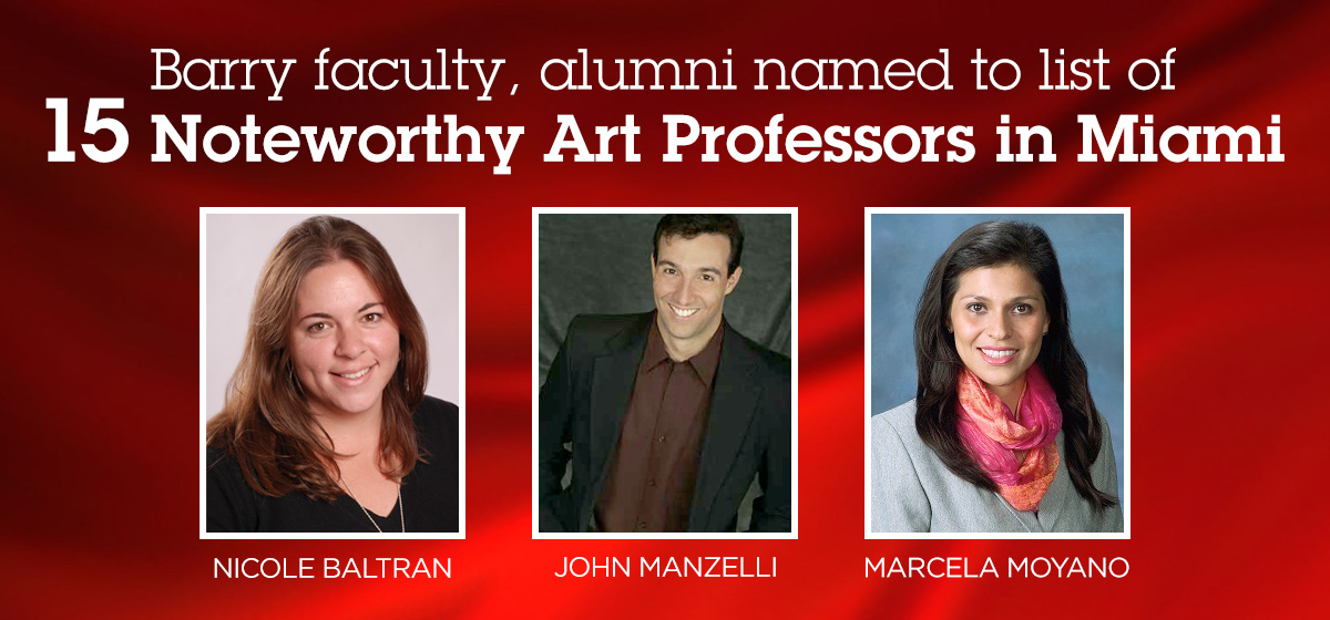 Barry faculty, alumni named to list of 15 Noteworthy Art Professors in Miami