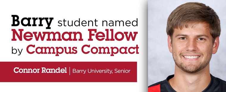 Barry student Connor Randel named Newman Fellow by Campus Compact