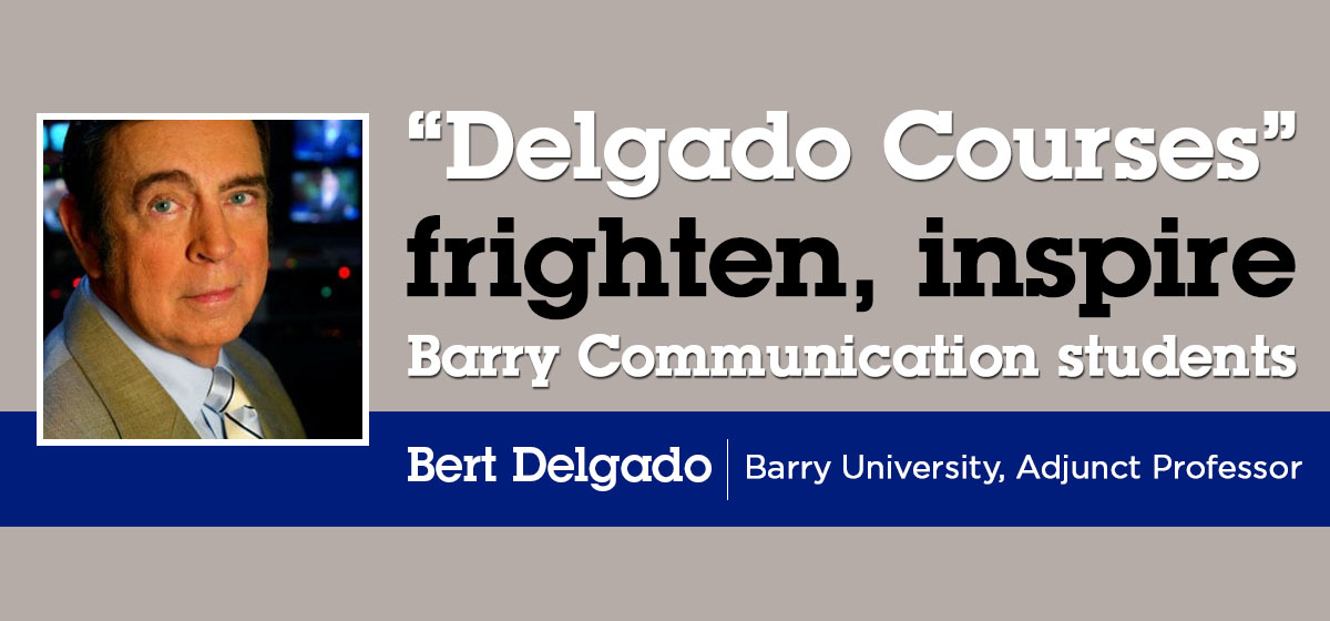 """Delgado Courses"" frighten, inspire Barry Communication students"