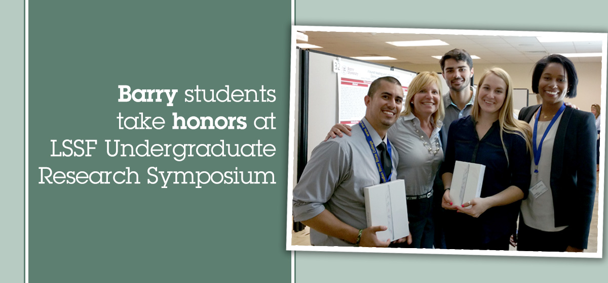 Barry students take honors at LSSF Undergraduate Research Symposium