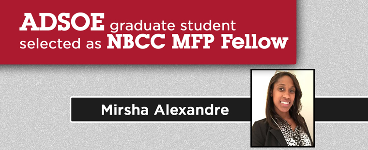ADSOE graduate student Mirsha Alexandre selected as an NBCC MFP Fellow