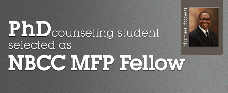 PhD counseling student Homer Brown selected as an NBCC MFP Fellow