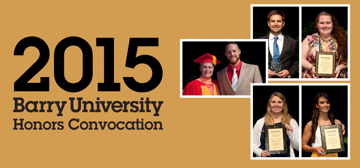Barry recognizes outstanding student achievement during 2015 Honors Convocation