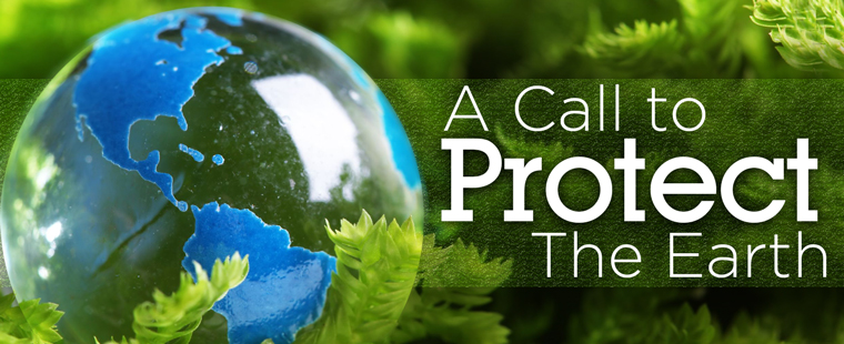 A Call to Protect The Earth