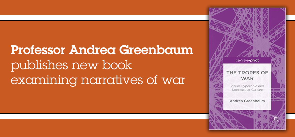 Prof. Andrea Greenbaum publishes new book examining narratives of war