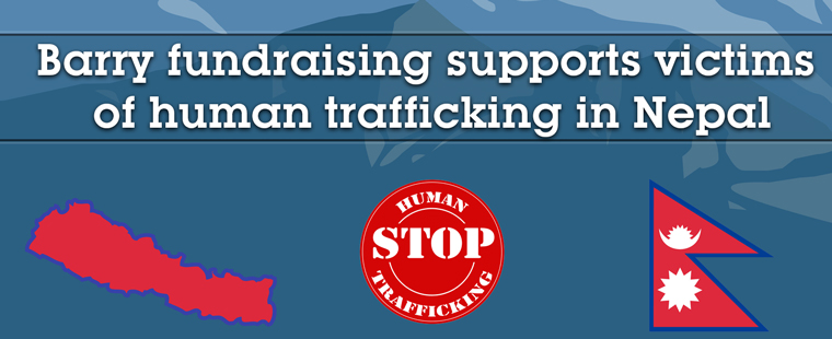 Barry fundraising supports victims of human trafficking in Nepal