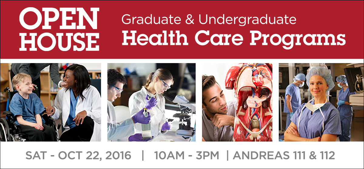 College of Nursing and Health Sciences Open House