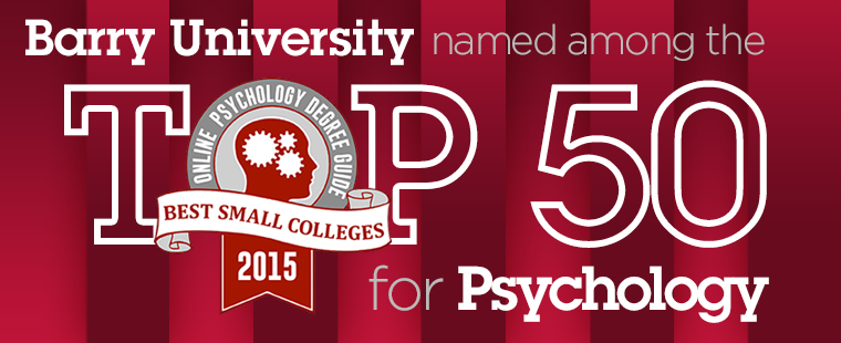 Barry University named among the top 50 small colleges for psychology