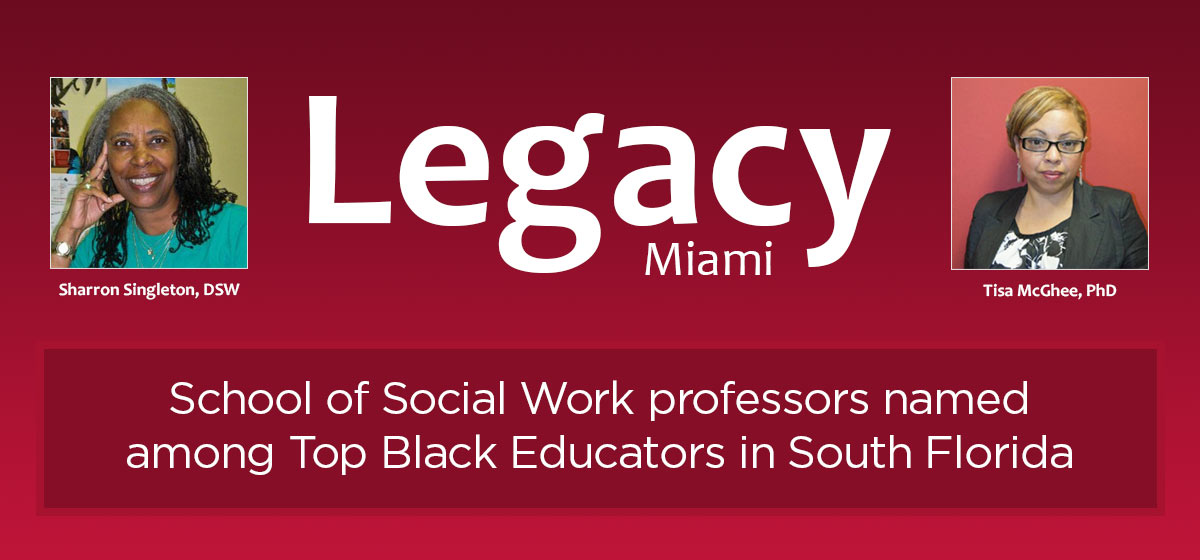 School of Social Work professors named among Top Black Educators in South Florida
