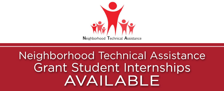 Neighborhood Technical Assistance Grant Student Internships Available