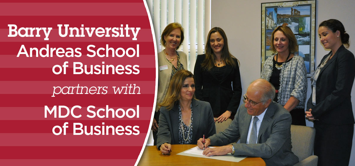 Barry's Andreas School of Business partners with MDC School of Business