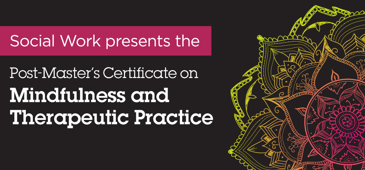 TRegister for the upcoming Mindfulness and Therapeutic Practice Certificate
