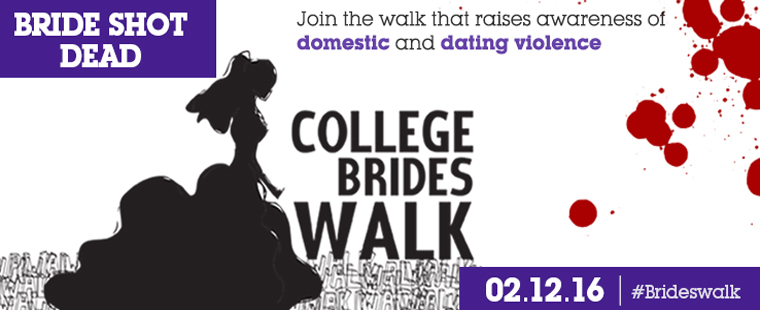 Sixth Annual College Brides Walk - Save the Date: Feb. 12
