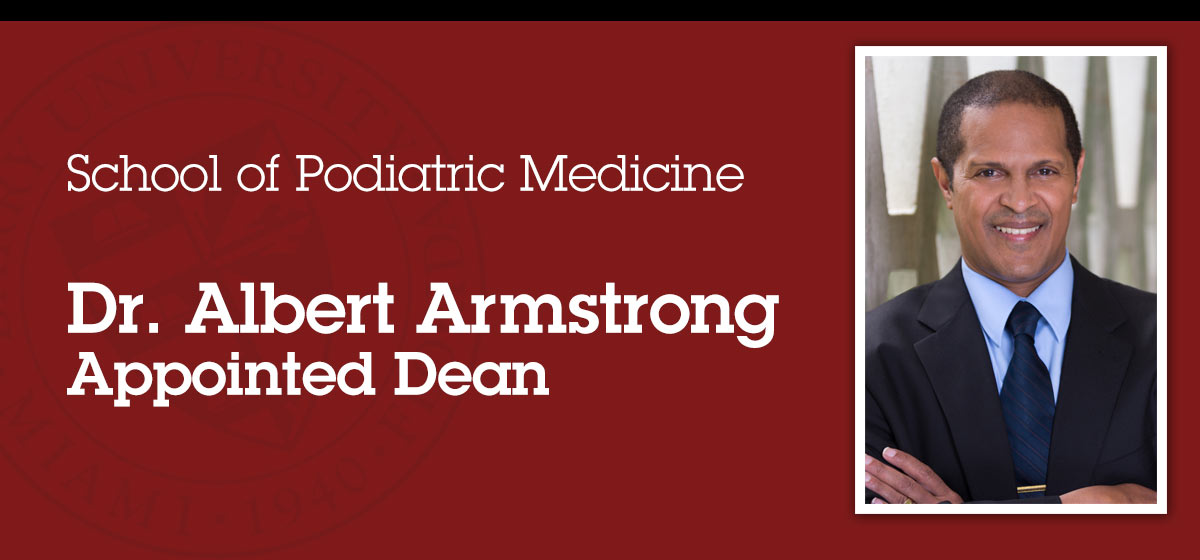 Dr. Albert Armstrong appointed Dean