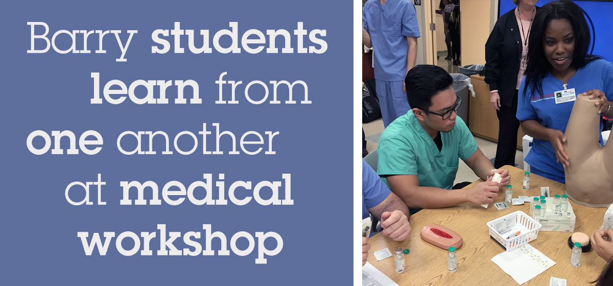 Barry University students in School of Podiatric Medicine and College of Nursing and Health Sciences work together at medical workshop