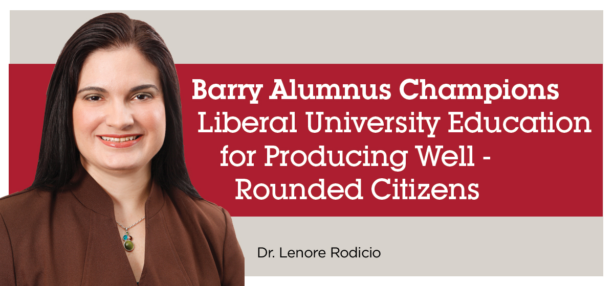 Barry Alumnus Champions Liberal University Education for Producing Well- Rounded Citizens