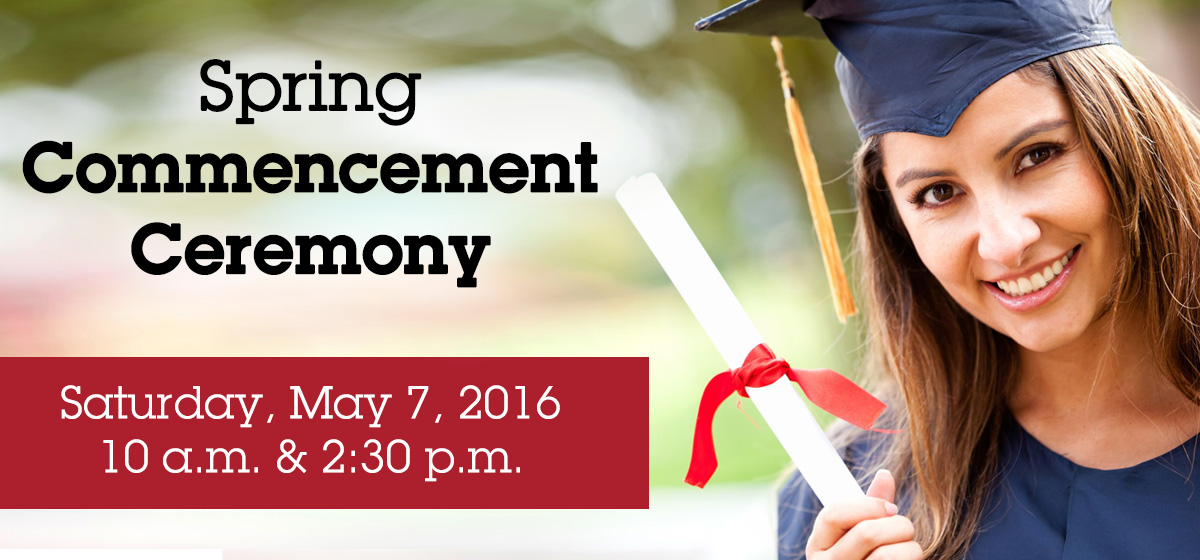Celebrate our graduates at the Spring Commencement Ceremony