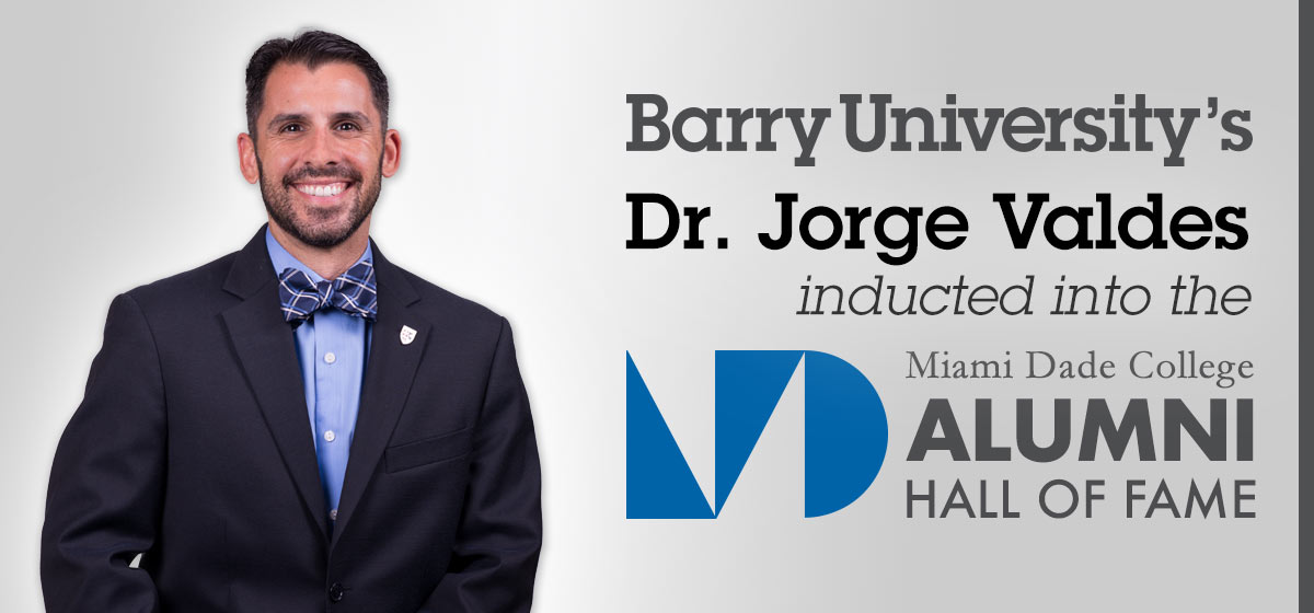 Barry's Dr. Jorge Valdes inducted into the Miami-Dade College Alumni Hall of Fame