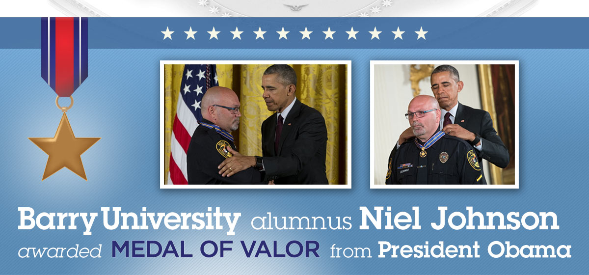 Barry alumnus Niel Johnson awarded Medal of Valor from President Obama