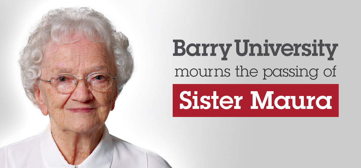 Barry University mourns the passing of Sister Maura