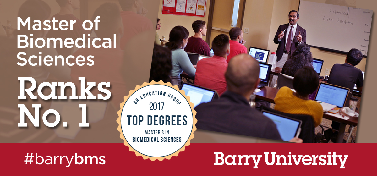Barry University's Master of Biomedical Sciences Program ranked No. 1 in the US.
