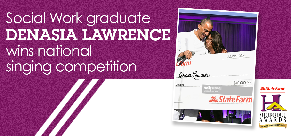 Social Work graduate Denasia Lawrence wins national singing competition