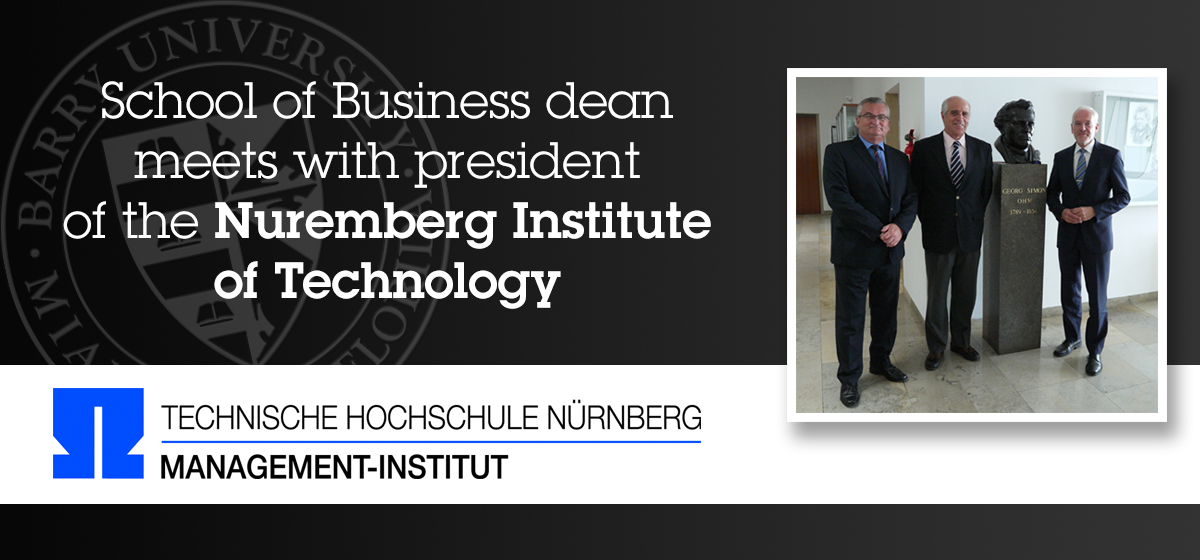 School of Business dean meets with president of the Nuremberg Institute of Technology (NIT)
