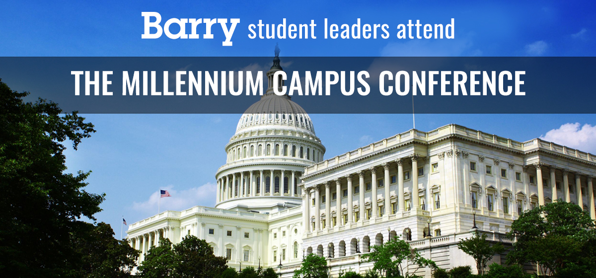 Barry student leaders attend Millennium Campus Conference in Washington, DC