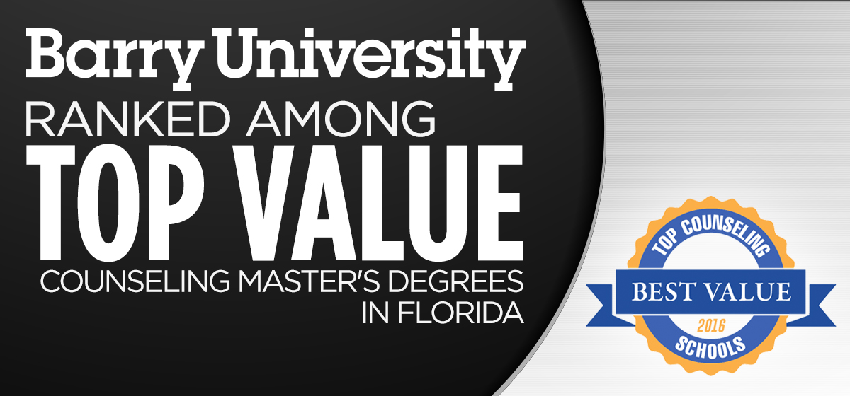 Barry University Ranked Among Top Value Counseling Master's Degrees in Florida