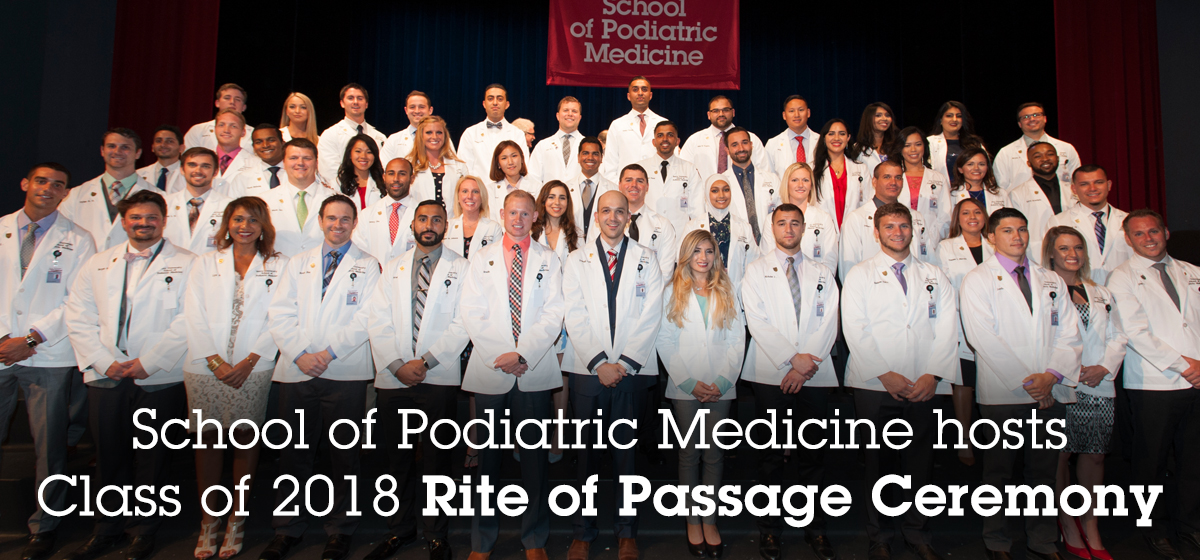 School of Podiatric Medicine hosts Class of 2018 Rite of Passage Ceremony