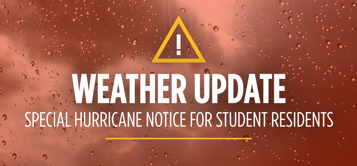 Special Hurricane Notice for Student Residents