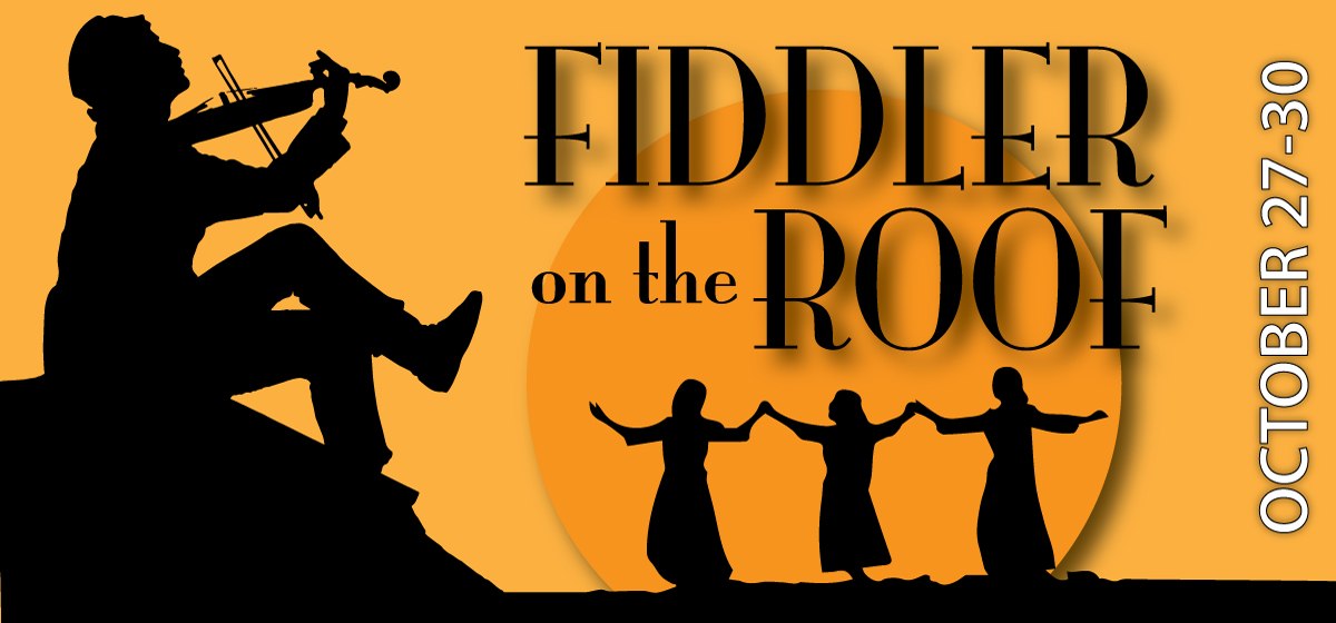 Department of Fine Arts presents 'Fiddler on the Roof' Oct. 27 – 30