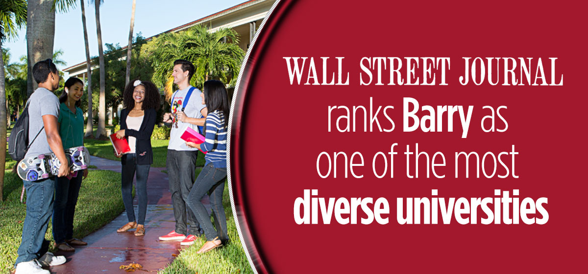 The Wall Street Journal ranks Barry as one of the most diverse universities