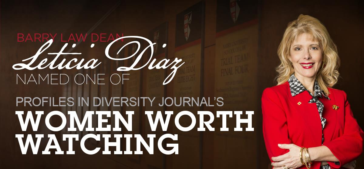Barry Law Dean Diaz named as a Woman Worth Watching for 2016