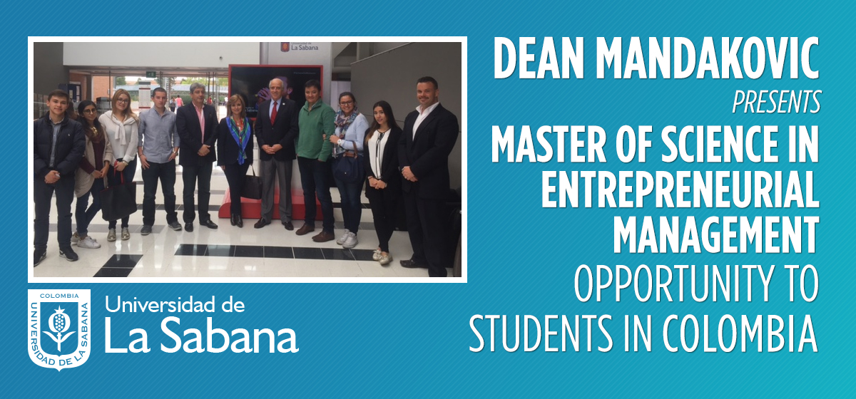Dean Mandakovic presents Master of Science in Entrepreneurial Management opportunity to students in Colombia